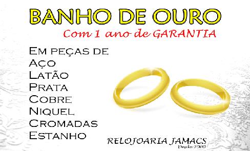 BANHO DE OURO COM GARANTIA DE 1 ANO RELOJOARIA JAMACS
